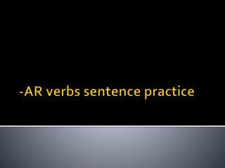 -AR verbs sentence practice