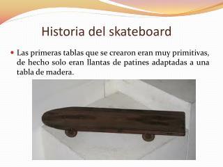 Historia del skateboard
