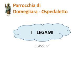 I    LEGAMI