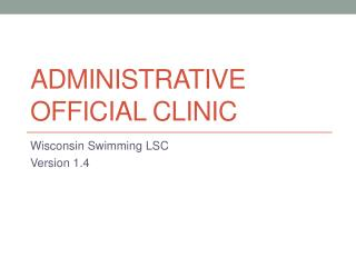 Administrative Official Clinic