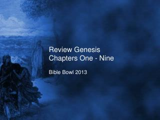 Review Genesis Chapters One - Nine