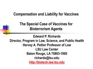 Compensation and Liability for Vaccines The Special Case of Vaccines for Bioterrorism Agents