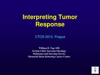 Interpreting Tumor Response