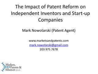 The Impact of Patent Reform on Independent Inventors and Start-up Companies