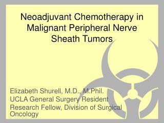 Neoadjuvant  Chemotherapy in Malignant Peripheral Nerve Sheath Tumors