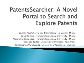 PatentsSearcher : A Novel Portal to Search  and Explore Patents
