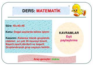 DERS: MATEMATIK