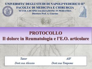 PROTOCOLLO Il dolore in Reumatologia e l'E.O. articolare