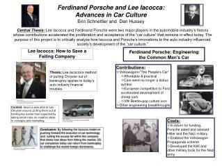 Ferdinand Porsche and Lee Iacocca:  Advances in Car Culture Erin  Schnettler  and  Dan Hussey