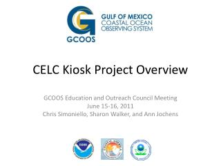 CELC Kiosk Project Overview