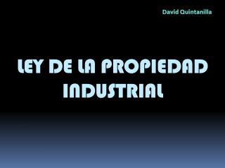 LEY DE LA PROPIEDAD INDUSTRIAL