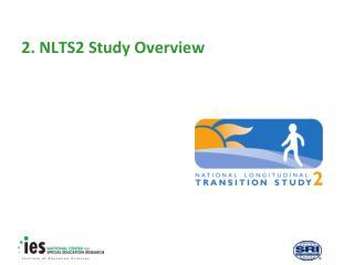 2. NLTS2 Study Overview