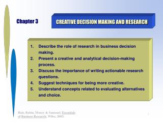 CREATIVE DECISION MAKING AND RESEARCH