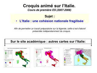 Croquis anim  sur l Italie. Cours de premi re ES 2007-2008