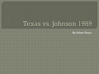Texas vs. Johnson 1989