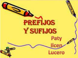 Paty Ilcen Lucero