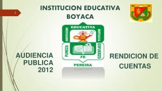 INSTITUCION EDUCATIVA BOYACA
