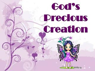 God's Precious Creation