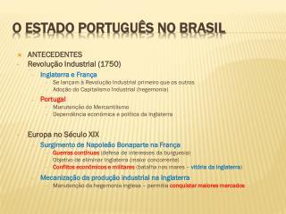 O Estado Português no Brasil
