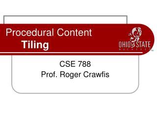 Procedural Content Tiling