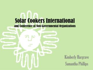 Solar Cookers International and Conference of Non-Governmental Organizations