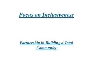 Focus on Inclusiveness