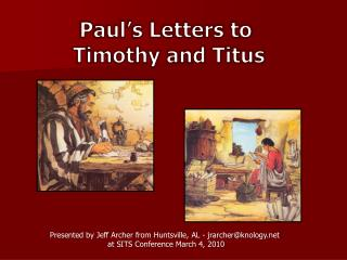 Paul's Letters to  Timothy and Titus