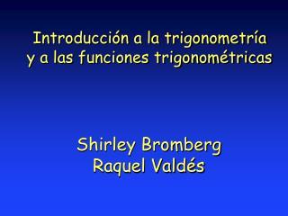 Introducci n a la trigonometr a y a las funciones trigonom tricas