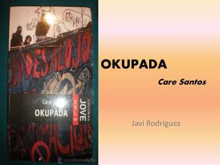 OKUPADA Care  Santos