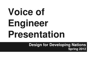 Voice of Engineer Presentation