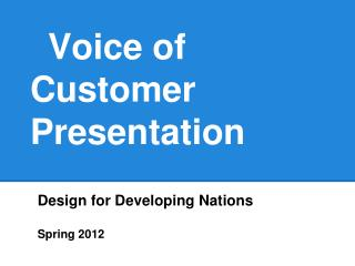 Voice of Customer Presentation