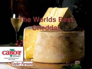 The Worlds Best Cheddar