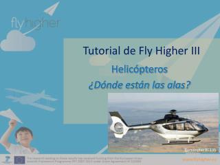 Tutorial de Fly Higher III