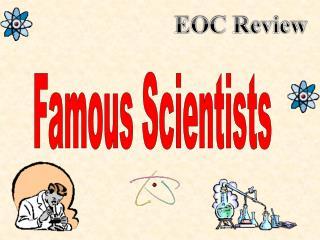 Famous Scientists