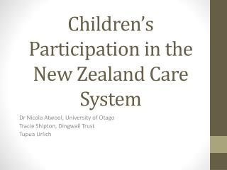 Children's Participation in the New Zealand Care System