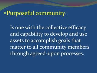 Purposeful community :