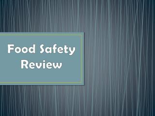 Food Safety Review