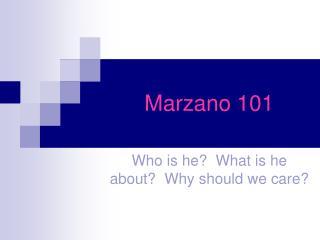 Marzano 101