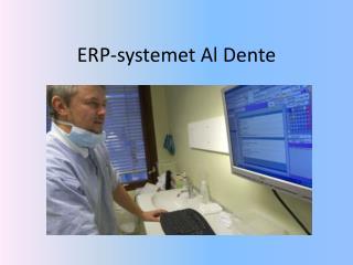 ERP-systemet  Al Dente