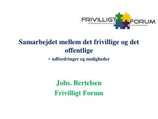 Samarbejdet mellem det frivillige og det offentlige -  udfordringer og muligheder