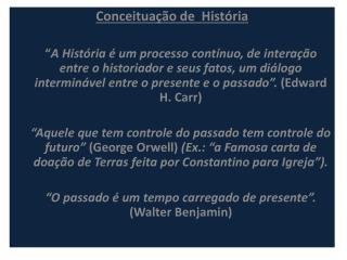 Conceituação de  História