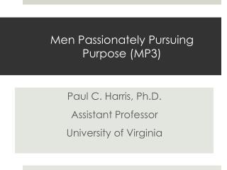 Men Passionately Pursuing Purpose (MP3)