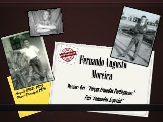 Fernando Augusto                  Moreira