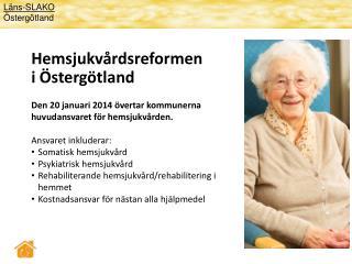 Hemsjukvårdsreformen i Östergötland