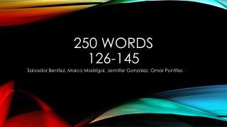 250 words 126-145