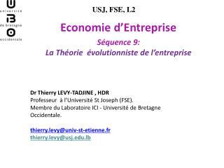Economie d'Entreprise Séquence  9 :  La Théorie  évolutionniste de l'entreprise