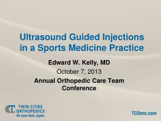 Ultrasound Guided Injections  in a Sports Medicine Practice