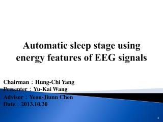 Automatic sleep stage using energy features of EEG signals