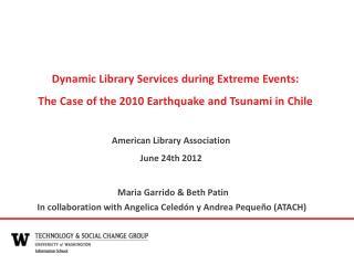 Maria  Garrido  & Beth  Patin In collaboration with Angelica Celedón y Andrea Pequeño (ATACH)