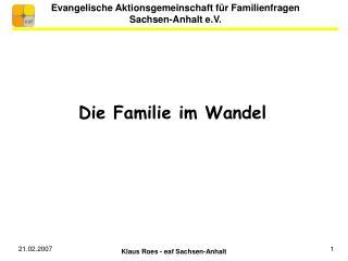 Evangelische Aktionsgemeinschaft f r Familienfragen Sachsen-Anhalt e.V.